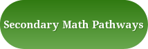 Secondary Math Pathways