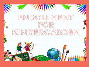 Enrollment for Kindergarden