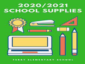 Ferry Elementary Recommended School Supplies for 2020-2021 School Year