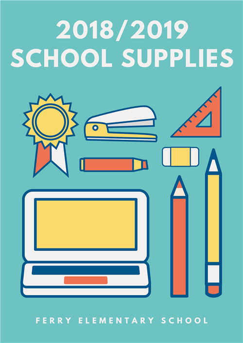 Ferry Elementary Recommended School Supplies for 2018-2019 School Year