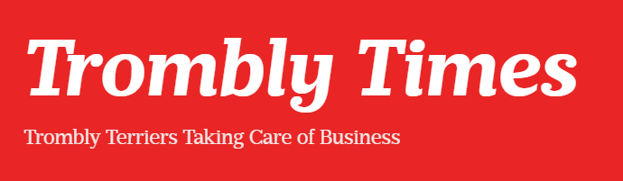 Trombly Times Newsletter Current Week